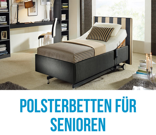 Polsterbetten für Senioren in Komforthöhe mit motorischem Lattenrost verstellbar